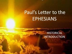 Lesson 1 Ephesians: Historical Introduction