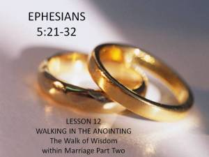 Lesson 12:  The Walk of Wisdom within Marriage Pt 2