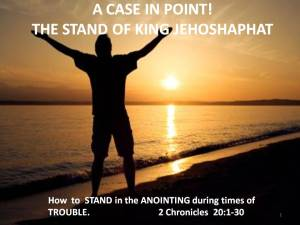 Lesson 14:  How to Stand in the Anointing in Times of Trouble