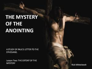 Lesson 2: The Extent of the Mystery of the Anointing