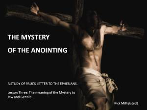 Lesson 3: The Meaning of the Mystery to Jew and Gentile
