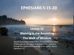 Lesson 10: The Walk of Wisdom