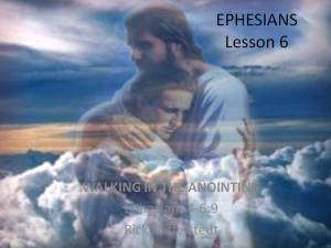 Lesson 6:  Walking in the Anointing